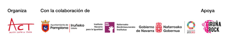 Organiza, ACT. Con la colaboración de Ayuntamiento de Pamplona e Instituto Navarro para la Igualdad. Apoya, Festival Iruña Rock